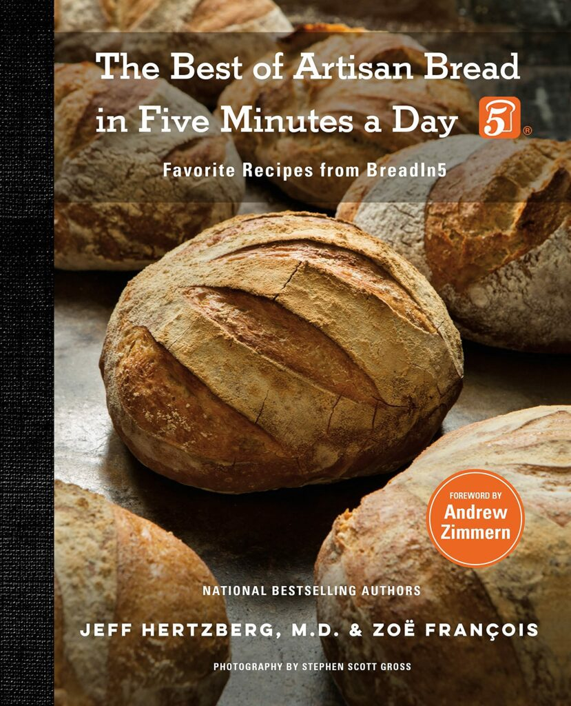 The Best of Artisan Bread in Five Minutes a Day (with forward by Andrew Zimmern) will be released on Tuesday, October 12, 2021.